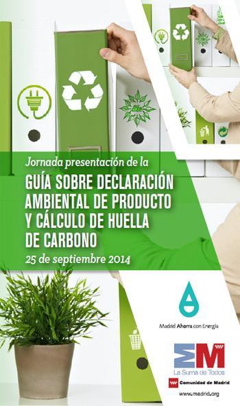 Guía sobre Declaración Ambiental de Producto y cálculo de huella de carbono