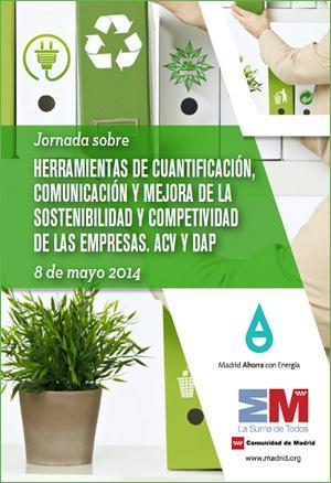 Jornada sobre Herramientas de Cuantificación, Comunicación y Mejora de la Sostenibilidad y Competitividad de las Empresas