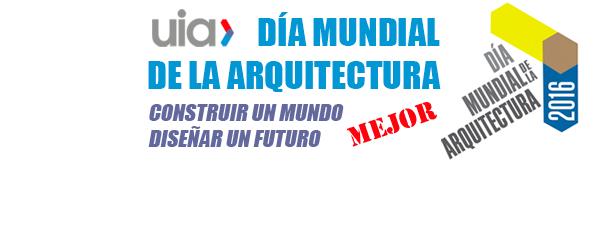 Día Mundial de Arquitectura 2016 - Thumb
