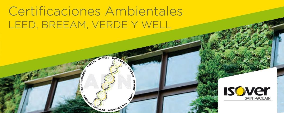 Certificaciones Ambientales LEED, BREEAM, VERDE Y WELL