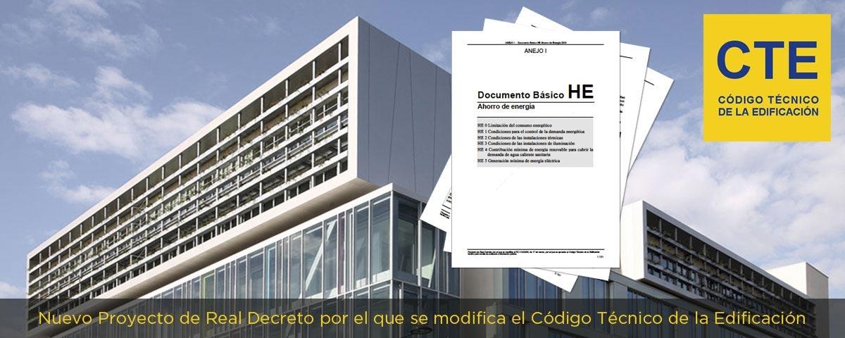 Nuevo Proyecto de Real Decreto por el que se modifica el Código Técnico de la Edificación