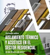 Aislamiento térmico y acústico en el sector residencial