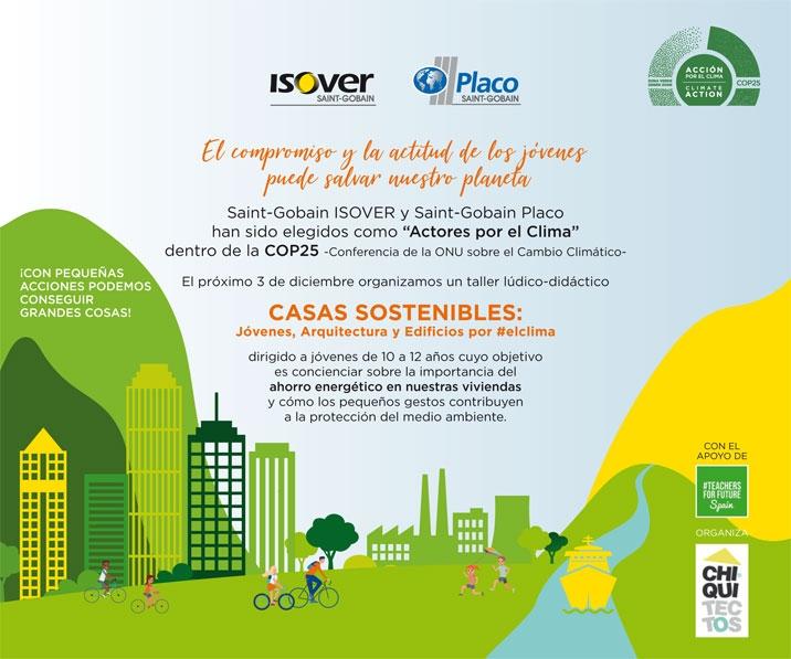 """ISOVER y Placo®, elegidos como """"Actores por el Clima"""" dentro de la COP25, participarán con el taller """"Casas Sostenibles"""" dirigido a jóvenes (38951)"""