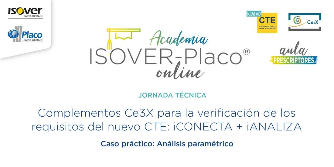 Complementos Ce3X para la verificación de los requisitos del nuevo CTE: iCONECTA + iANALIZA